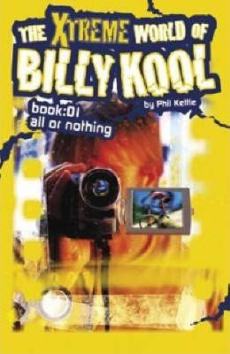 The Xtreme World of Billy Kool: Bk. 1