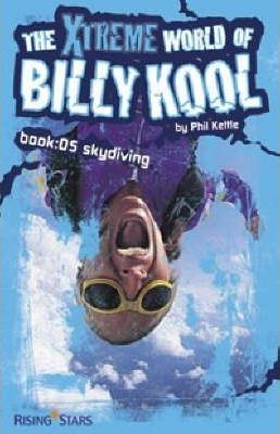 The Xtreme World of Billy Kool: Bk. 5