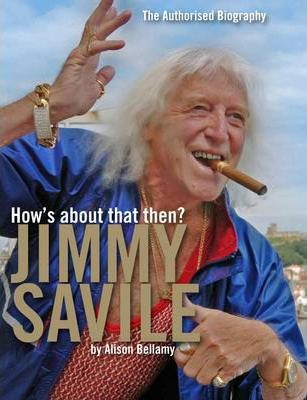 How's About That Then? - Jimmy Savile