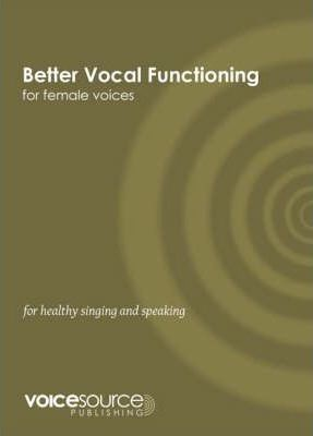 Better Vocal Functioning for Female Voices
