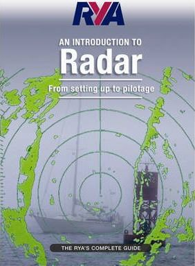 RYA Introduction to Radar : The RYA'S Complete Guide