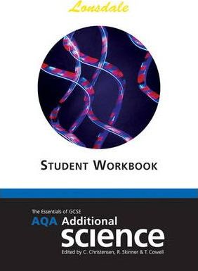 AQA Additional Science: GCSE AQA Additional Science Workbook