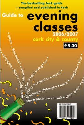 Guide to Evening Classes in Cork City and County 2006-2007
