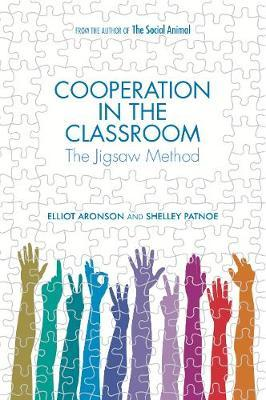 Cooperation in the Classroom : The Jigsaw Method