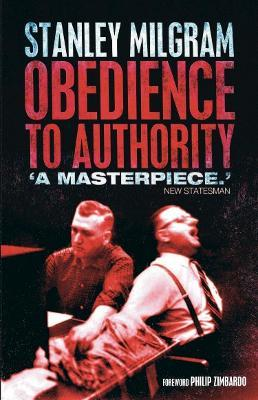 Obedience To Authority Stanley Milgram 9781905177325