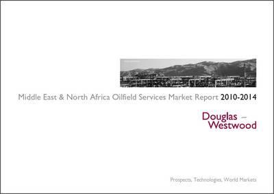 Middle East and North Africa Oilfield Services Market Report 2010-2014