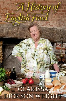 A History of English Food, A