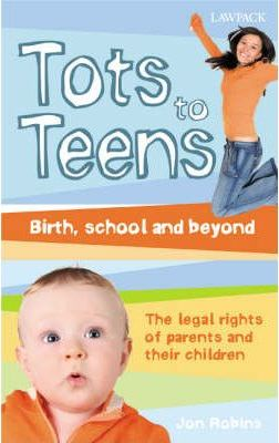 A Parent's Guide to the Law: The Legal Rights of Parents and Their Children