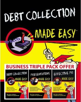 """Business Made Easy: WITH """"Debt Collection"""", """"'Presentations"""" AND """"Effective PR"""" Pack 1"""