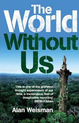 The World Without Us Cover Image