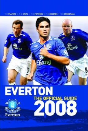 Everton FC the Guide 2008 2008