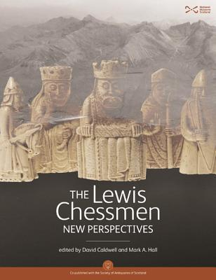 The Lewis Chessmen : New Perspectives