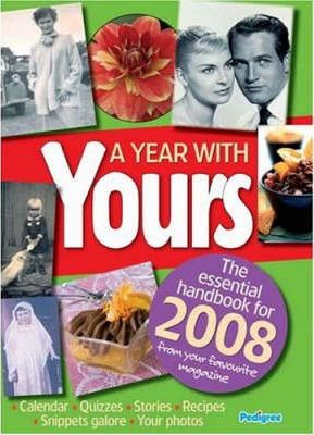 """""""Yours"""" Year Book 2008"""