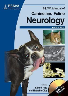 BSAVA Manual of Canine and Feline Neurology - Simon Platt, Natasha Olby