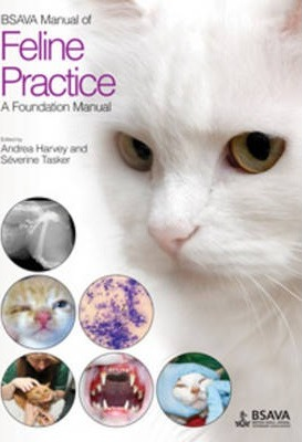 BSAVA Manual of Feline Practice - Severine Tasker, Andrea Harvey