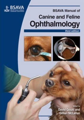 BSAVA Manual of Canine and Feline Ophthalmology - David Gould, Gillian McLellan