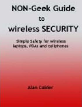 The Non-geek Guide to Wireless Security