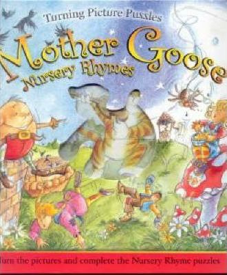 Turning Pictures Puzzles Mother Goose