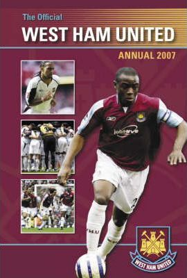 Official West Ham United Annual 2007 2007