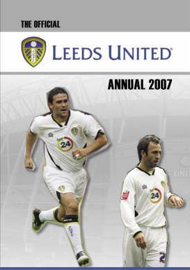 Official Leeds United FC Annual 2007 2007