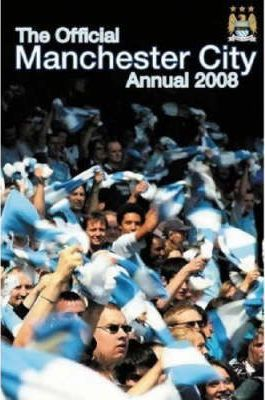 Official Manchester City FC Annual 2008 2008