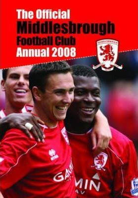 Official Middlesbrough FC Annual 2008 2008
