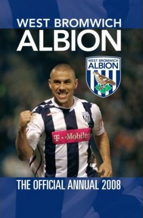 Official West Bromwich Albion (WBA) Annual 2008
