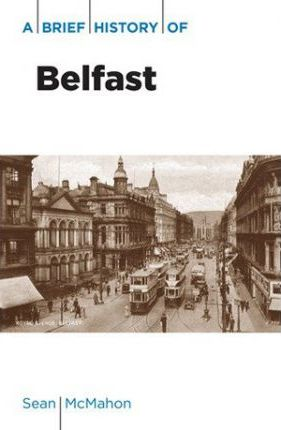 A Brief History Belfast