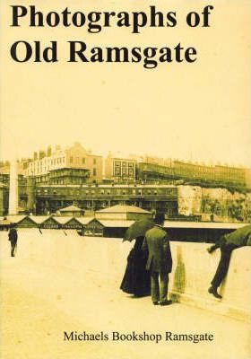 Photographs of Old Ramsgate
