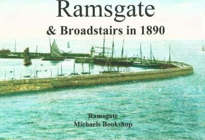 Ramsgate and Broadstairs in 1890