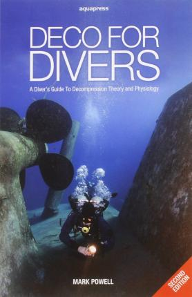 Deco for Divers - Mark Powell