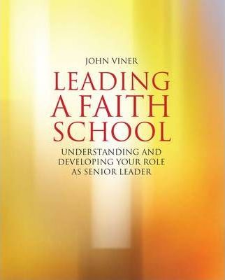 Leading a Faith School