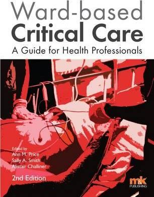 Ward-Based Critical Care: A Guide for Health Professionals 2016