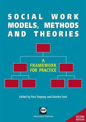 Social Work Models, Methods and Theories