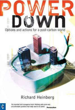 Powerdown  Options and Actions for a Post-carbon Society