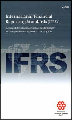 International Financial Reporting Standards IFRS 2008
