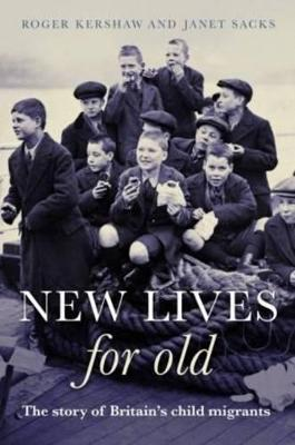 New Lives for Old  The Story of Britain's Home Children