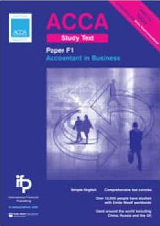 ACCA F1 Accountant in Business Study Text