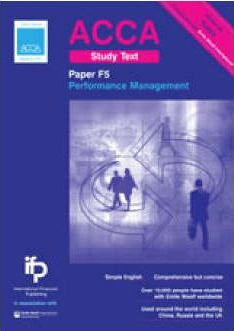 ACCA F5 Performance Management Study Text: Paper F5