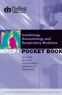 MRCP 1 Best of Five Pocket Book 1: Cardiology, Haematology, Respiratory Medicine, Rheumatology and Immunology