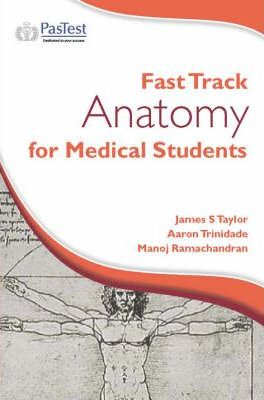 Fast Track Anatomy for Medical Students