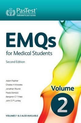 EMQs for Medical Students: Volume 2 - Adam Feather, et al., Charles H. Knowles