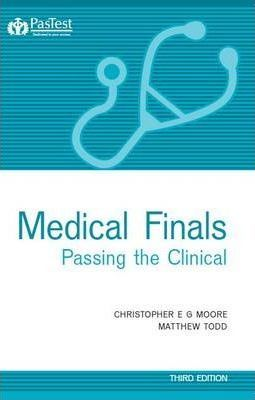 Medical Finals Passing the Clinical