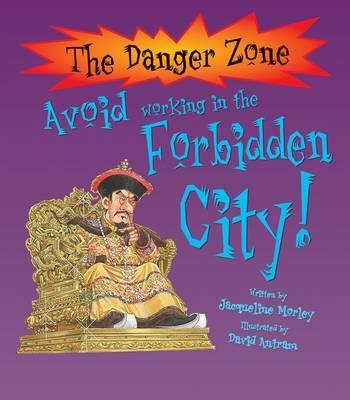 Avoid Working In The Forbidden City!