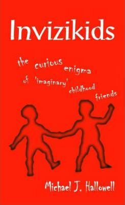 Invizikids  The Curious Enigma of 'Imaginary' Childhood Friends