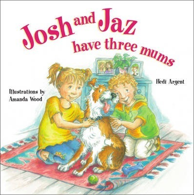 Josh and Jaz Have Three Mums Cover Image