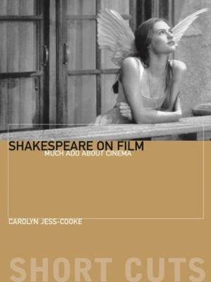 Shakespeare on Film - Such Things as Dreams Are Made Of Cover Image