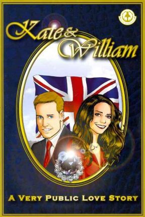 Kate & William - A Very Public Love Story