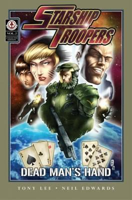 Starship Troopers: Dead Man's Hand: Volume 2