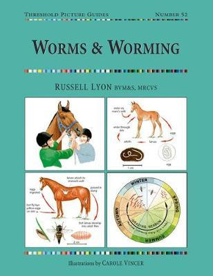 Worms and Worming - Russell Lyon, Carole Vincer